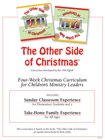 'Christmas Advent Curriculum'  -  Comprehensive Four Weeks/8 Plans - Sunday Classroom Leader's Guide - Elementary Level
