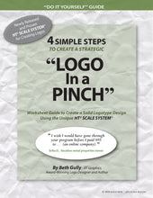 "Load image into Gallery viewer, LOGO - 4 Simple Steps to Create a Strategic ""LOGO in a PINCH"" Worksheet Guide"
