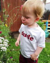 Load image into Gallery viewer, Little boy in a dude Tee