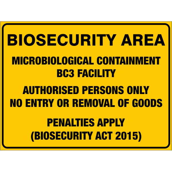 Biosecurity Area - Microbiological Containment Bc3 Facility  Sign