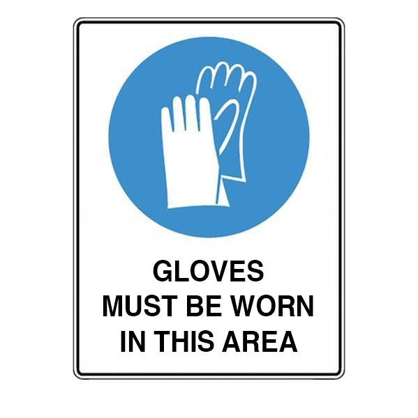 Gloves Must Be Worn  Sign