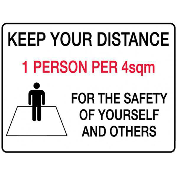 Keep Your Distance For The Safety Of Yourself Others  Sign