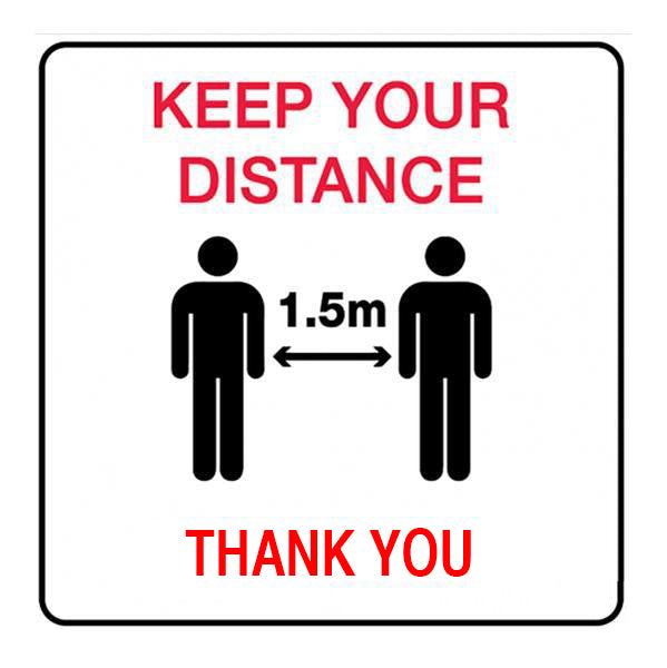 Keep Your Distance 1.5M Thank You  Sign