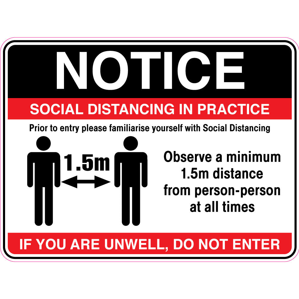 Notice - Social Distancing In Place Sign