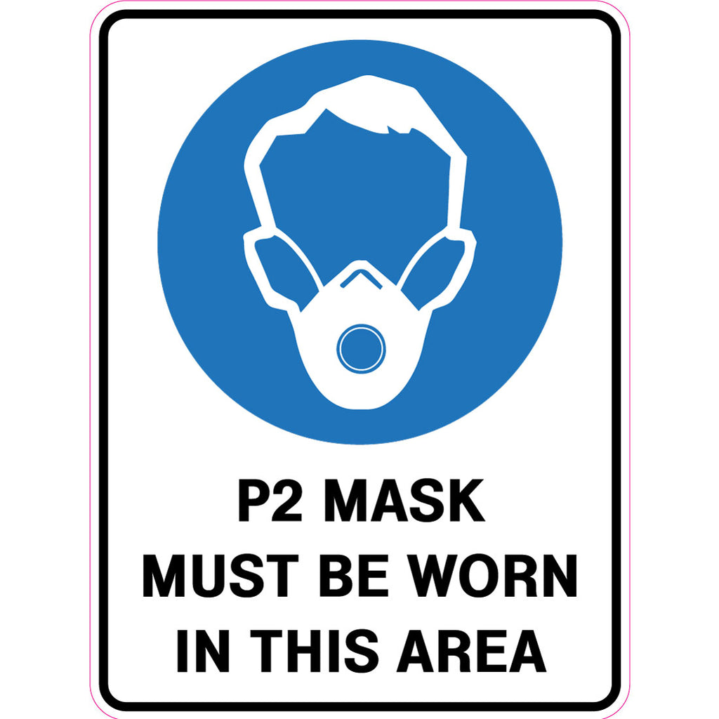 P2 Mask Must Be Worn In This Area  Sign