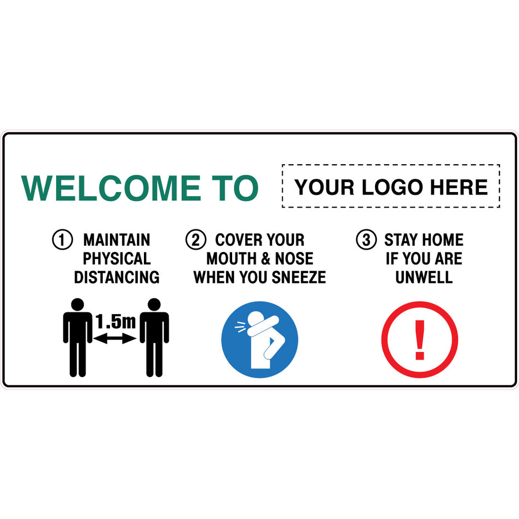Welcome To Your Logo Here Graphic Sign