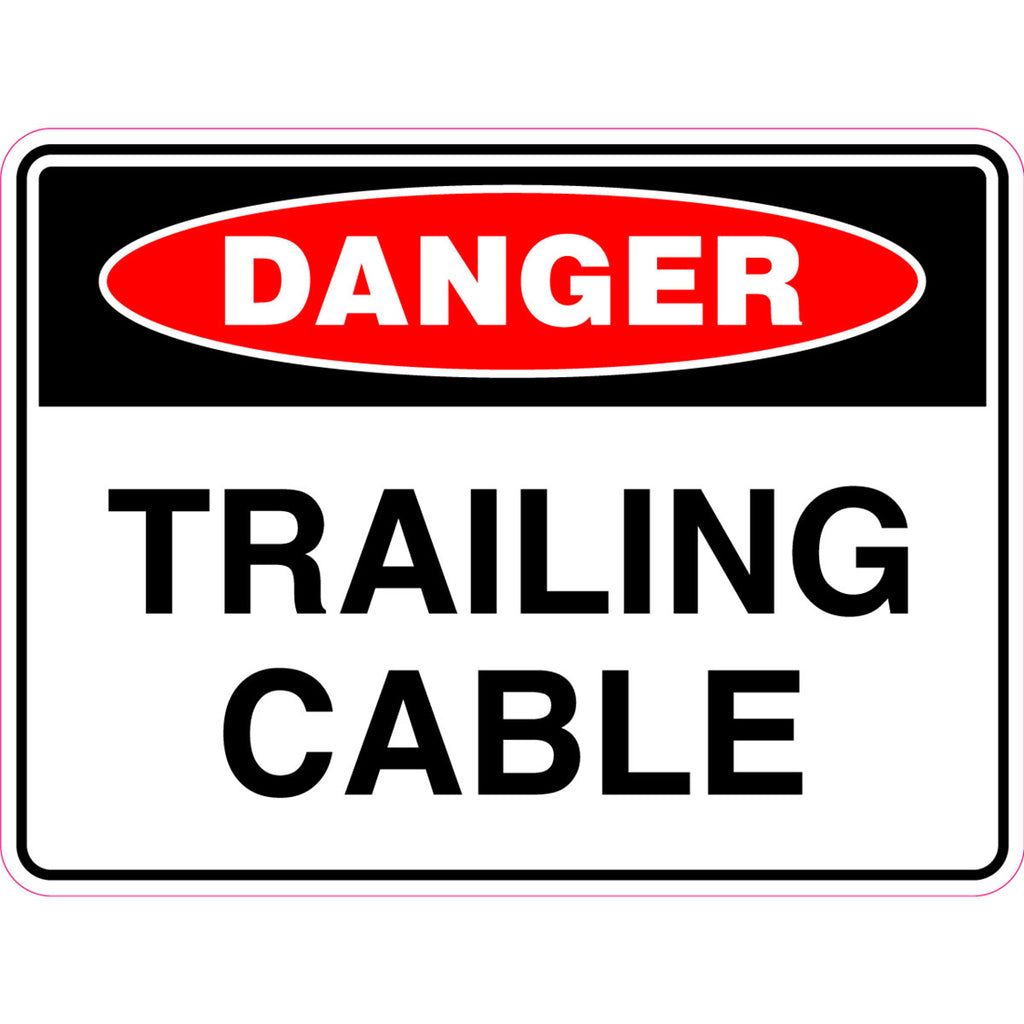 Danger -  Trailing Cable  Sign