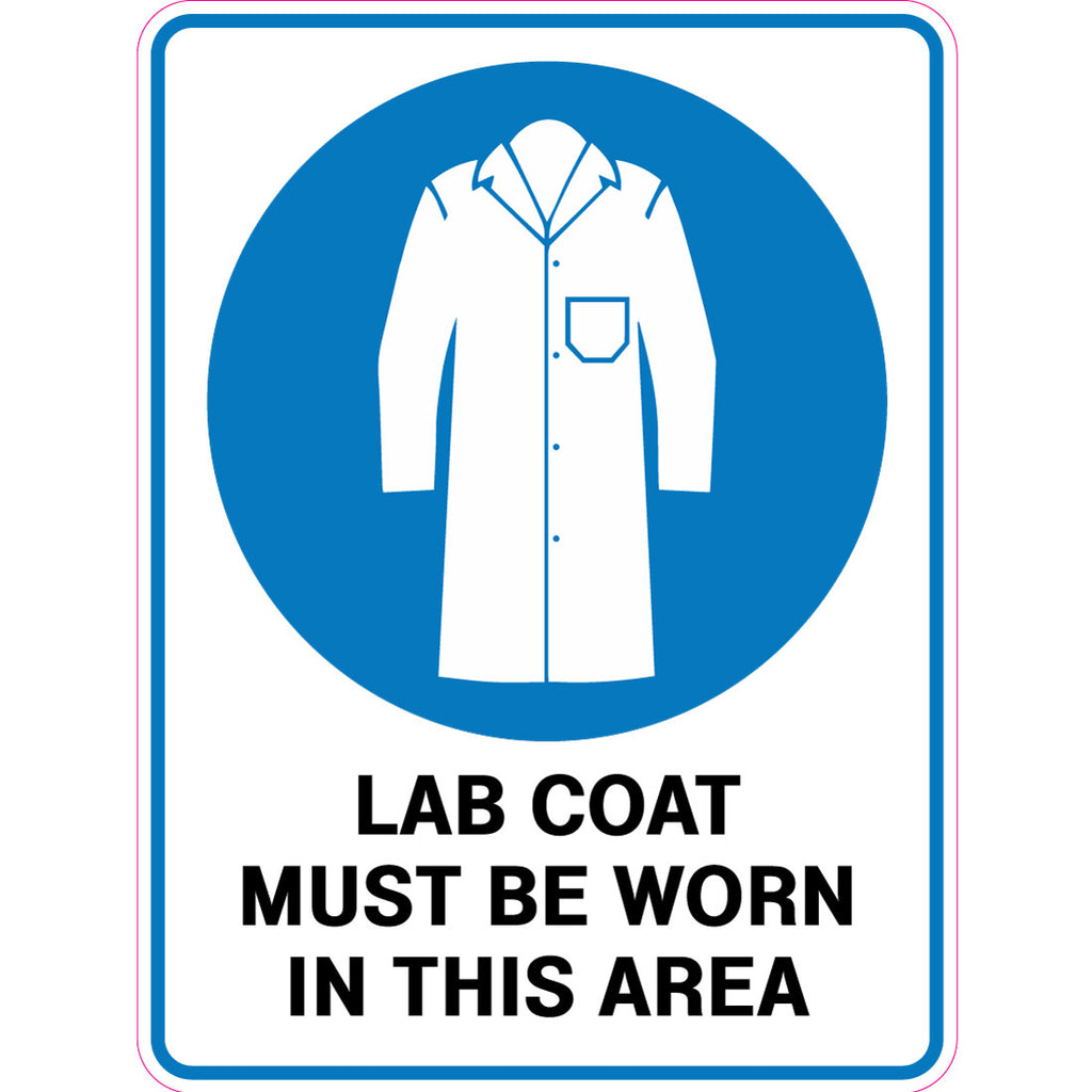 Lab Coat Must Be Worn In This Area  Sign