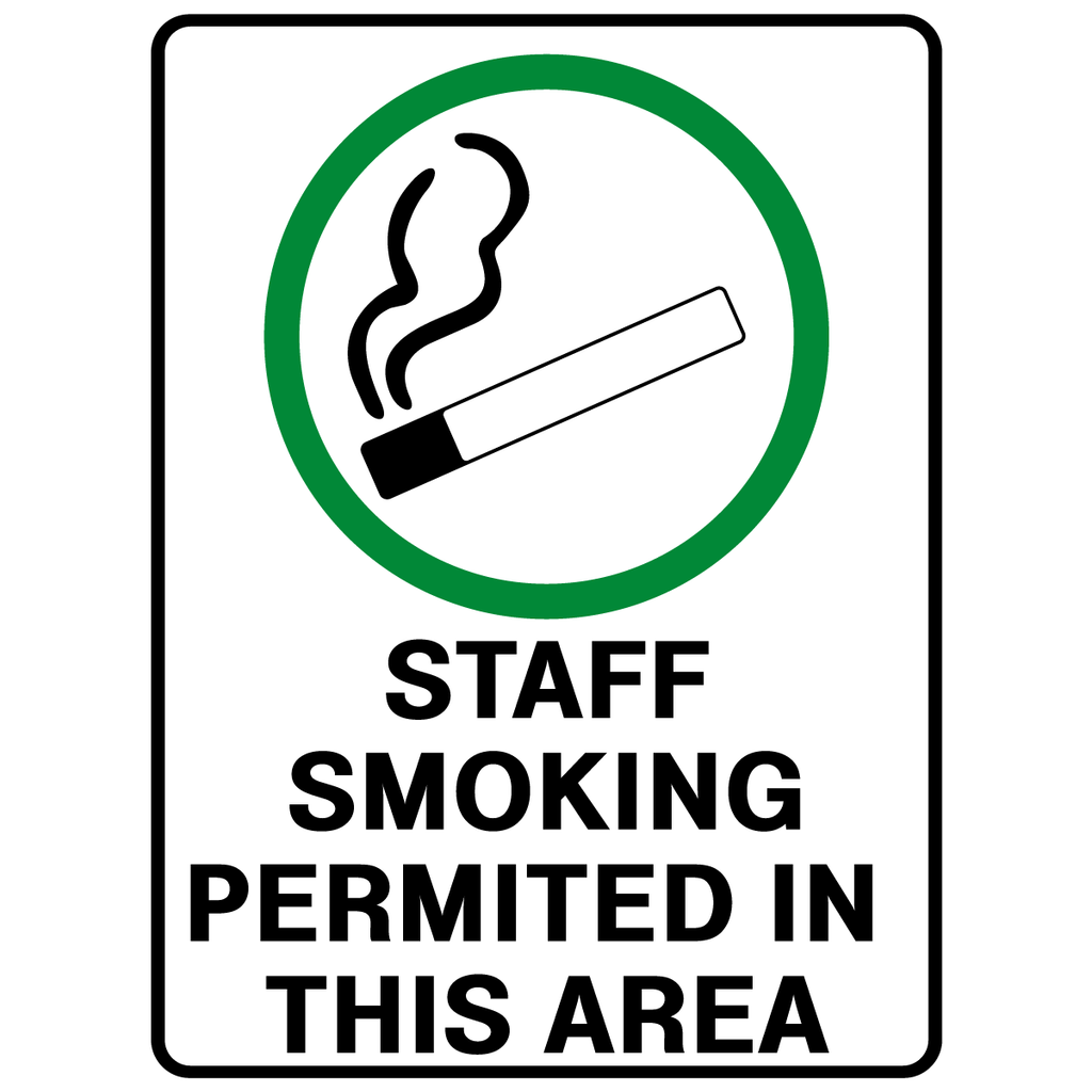 Staff Smoking Permitted In This Area  Sign
