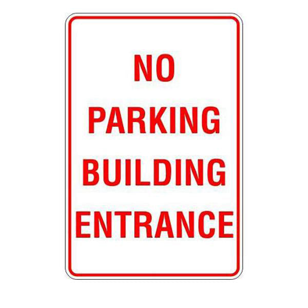 No Parking Building Entrance  Sign