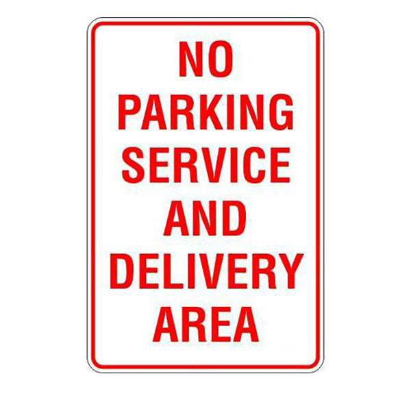 No Parking Service And Delivery Area  Sign