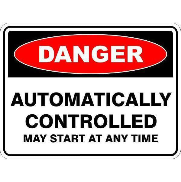 Danger -  Automatically Controlled May Start At Any Time  Sign