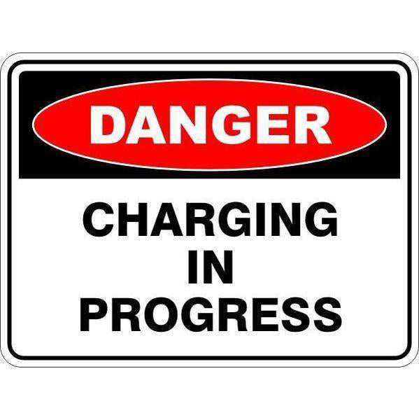 Danger -  Charging In Progress  Sign