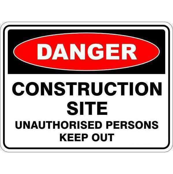 Danger -  10 Pack Of Construction Site - Unauthorised Persons Keep Out - 3mm PVC Foam Board  Sign