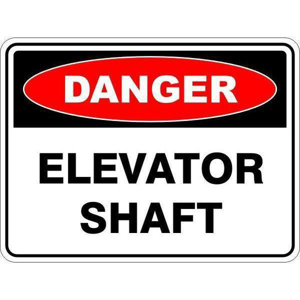 Danger -  Elevator Shaft  Sign