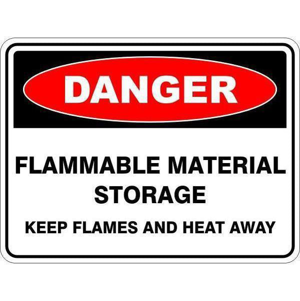 Danger -  Flammable Material Storage Keep Heat And Flames Away  Sign