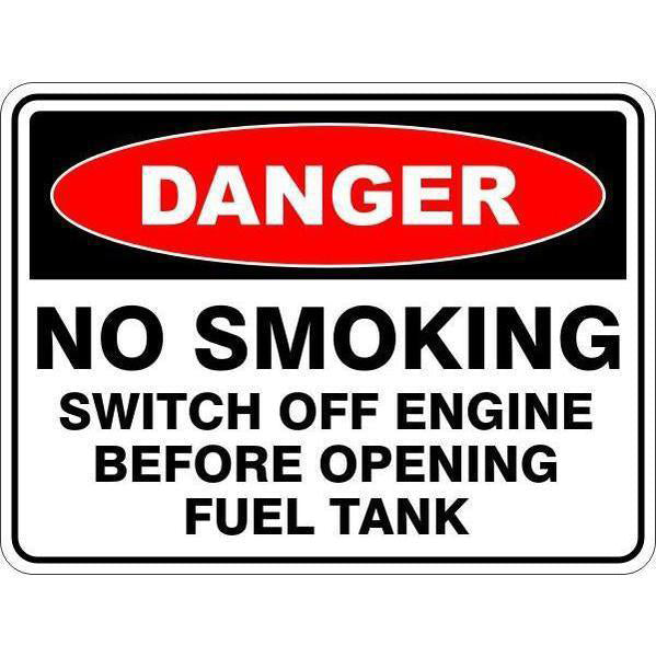 Danger -  No Smoking Switch Off Engine Before Opening Fuel Tank  Sign