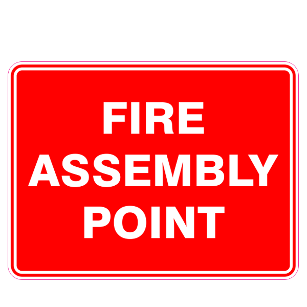 Fire Safety  Fire Assembly Point  Sign