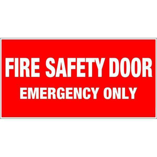 Fire Safety  Fire Safety Door Emergency Only  Sign