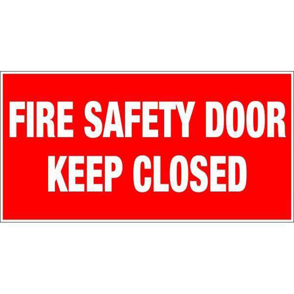 Fire Safety  Fire Safety Door Keep Closed  Sign