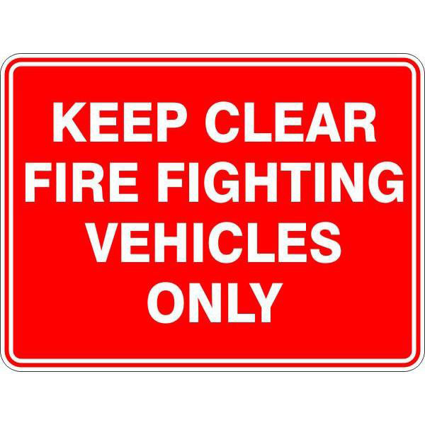 Fire Safety  Keep Clear Fire Fighting Vehicles Only  Sign