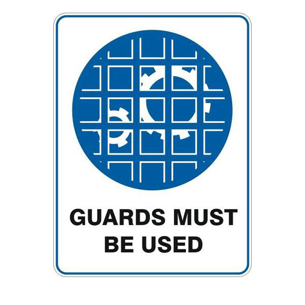Guards Must Be Used  Sign