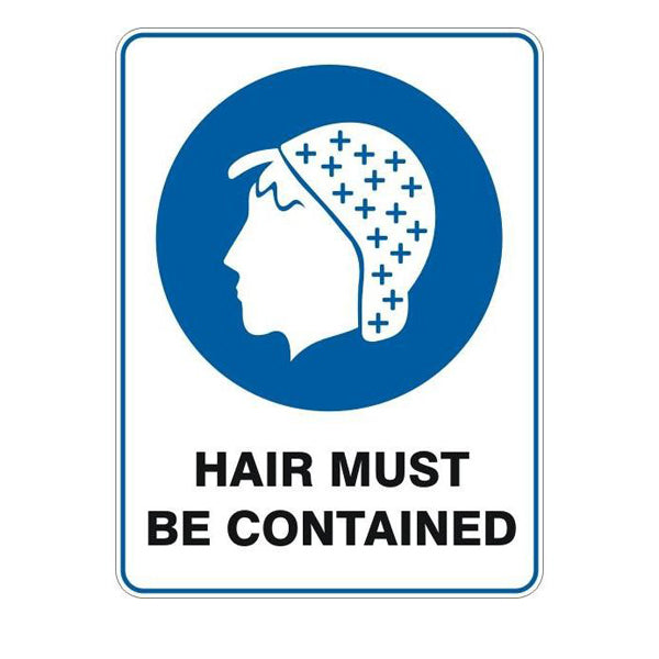 Hair Must Be Contained  Sign