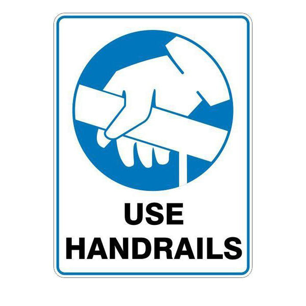 Use Handrails  Sign