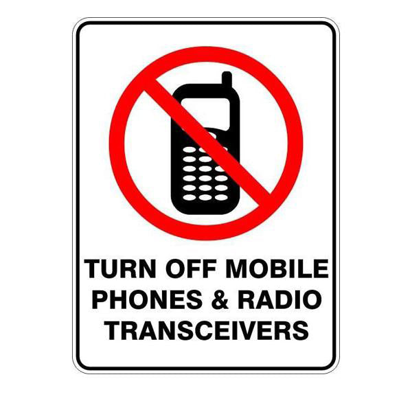 Turn Off Mobile Phones And Radio Transceivers  Sign