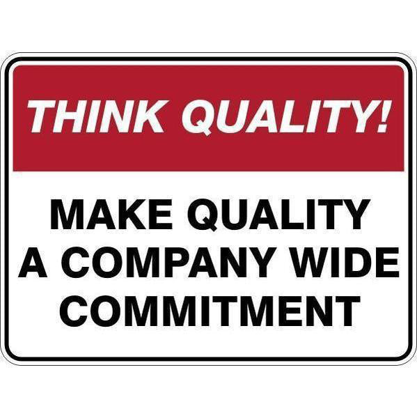 Sign Make Quality A Company Wide Commitment
