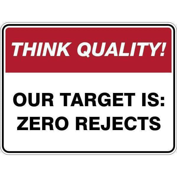 Sign Our Target Is Zero Rejects