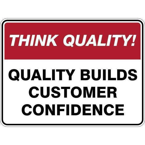 Sign Quality Builds Customer Confidence
