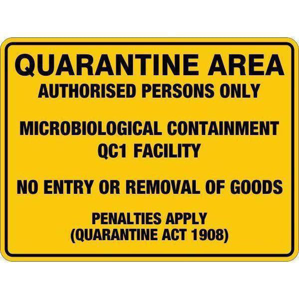 Quarantine Area Qc1  Sign