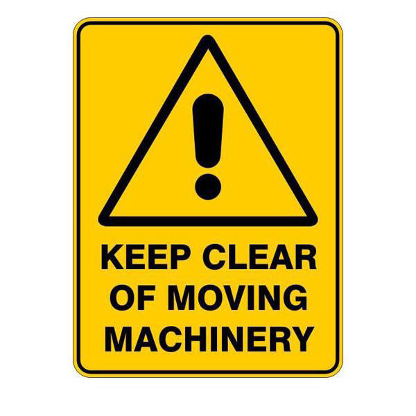 Keep Clear Of Moving Machinery