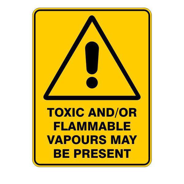 Toxic And-Or Flammable Vapours May Be Present
