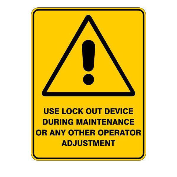 Use Lockout Device During Maintenance Or Any Other Operator Adjustment Sign