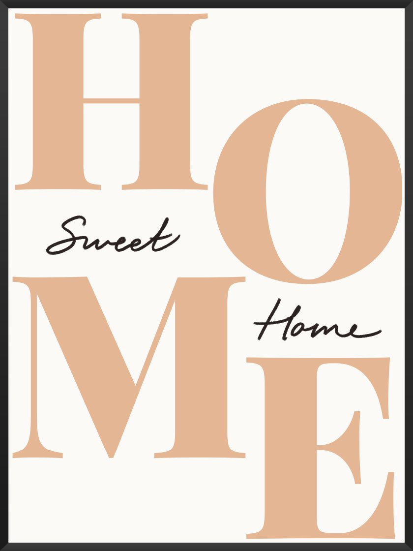 Home Sweet Home - Poster