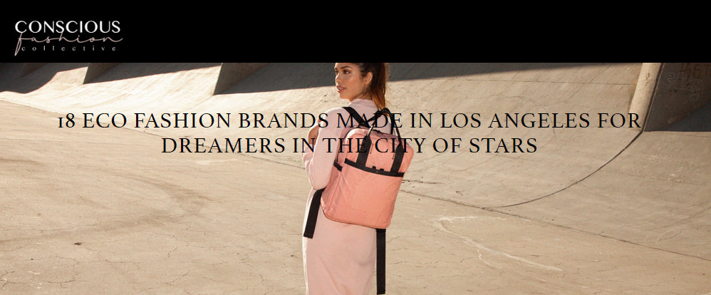 conscious fashion made in los angeles