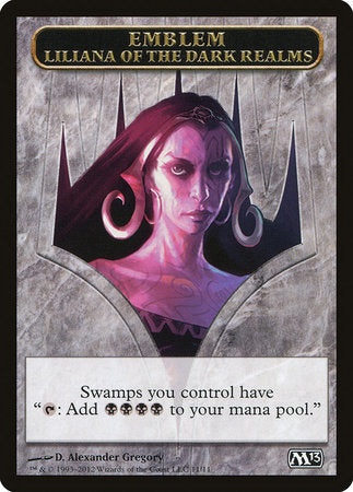 Emblem - Liliana of the Dark Realms [Magic 2013 Tokens] | Space Cadets Gaming Gaming