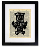 Mad Hatter Alice In Wonderland - Quote Wall Art - Vintage Art - Authentic Upcycled