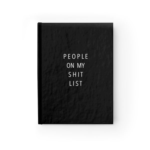 People On My Shitlist Notebook- Black - Sic Tranist Gloriaa