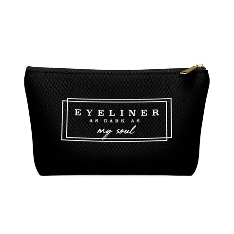 Eyeliner As Dark As My Soul Makeup Bag - Sic Tranist Gloriaa