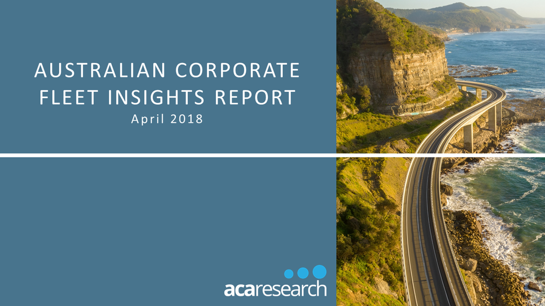 Australian Corporate Fleet Insights: First Edition (2018)