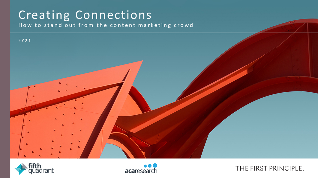 Creating Connections: How To Stand Out From The Content Marketing Crowd
