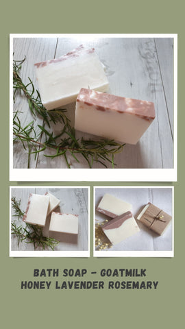 Bath Soap - Goatmilk Honey Lavender Rosemary