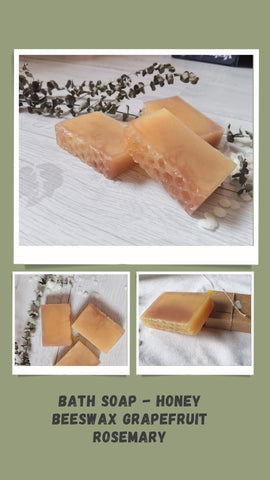 Bath Soap - Honey Beeswax Rosemary Grapefruit