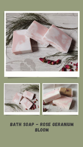 Bath Soap - Roses Geranium Bloom