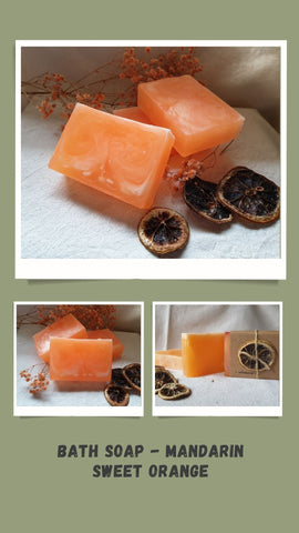 Bath Soap - Mandarin Sweet Orange