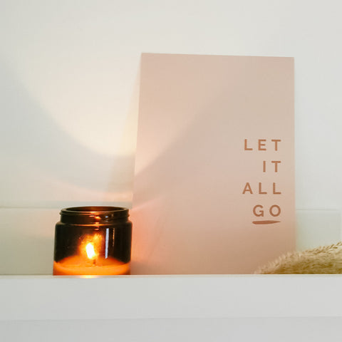 Let It All Go Print