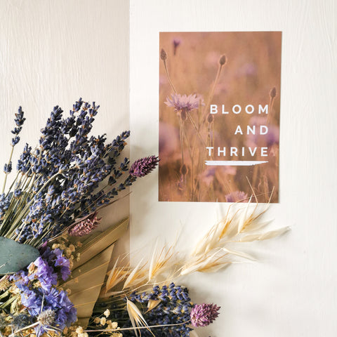 Bloom and Thrive A6 Mini Print / Postcard
